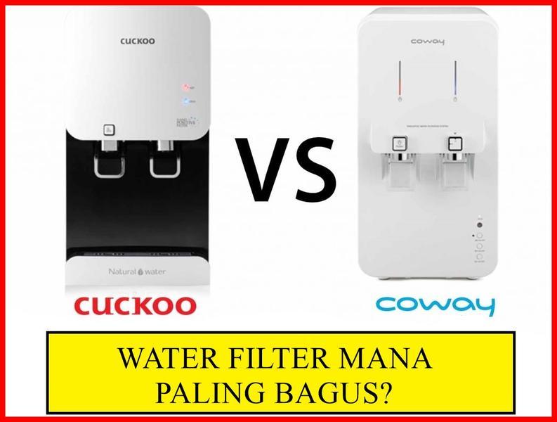 anda mencari penapis air terbaik & cuckoo water filter terbaik berbanding penapis air coway