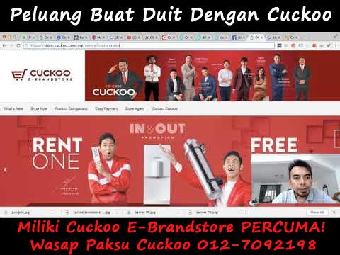 peluang buat duit dengan cuckoo e-brandstore buat duit online dan dari rumah 2019 ini. cara buat duit dengan mudah, senang dan pantas tahun 2019 ini