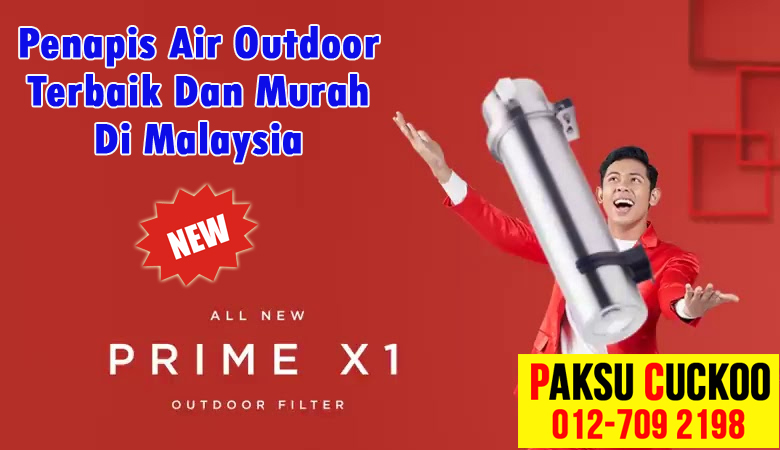 agen ejen agent cuckoo prime x1 beli pasang penapis air outdoor terbaik dan murah di malaysia