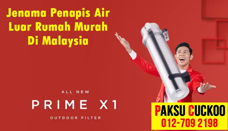 cuckoo prime x1 jenama penapis air luar rumah murah di malaysia berbanding coway elken blondal amway outdoor filter