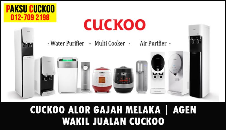 paksu cuckoo merupakan wakil jualan cuckoo ejen agent agen cuckoo alor gajah yang sah dan berdaftar di seluruh negeri melaka