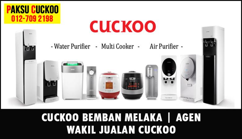 paksu cuckoo merupakan wakil jualan cuckoo ejen agent agen cuckoo bemban yang sah dan berdaftar di seluruh negeri melaka
