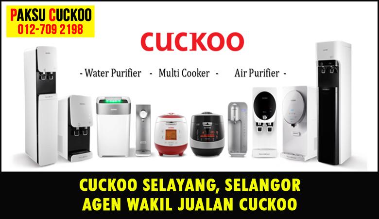 paksu cuckoo merupakan wakil jualan cuckoo ejen agent agen cuckoo selayang yang sah dan berdaftar di seluruh negeri selangor