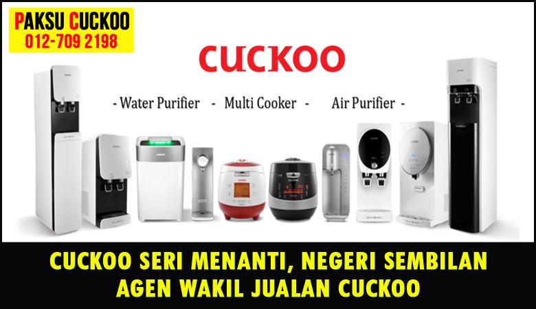 paksu cuckoo merupakan wakil jualan cuckoo ejen agent agen cuckoo seri menanti seremban yang sah dan berdaftar di seluruh negeri sembilan