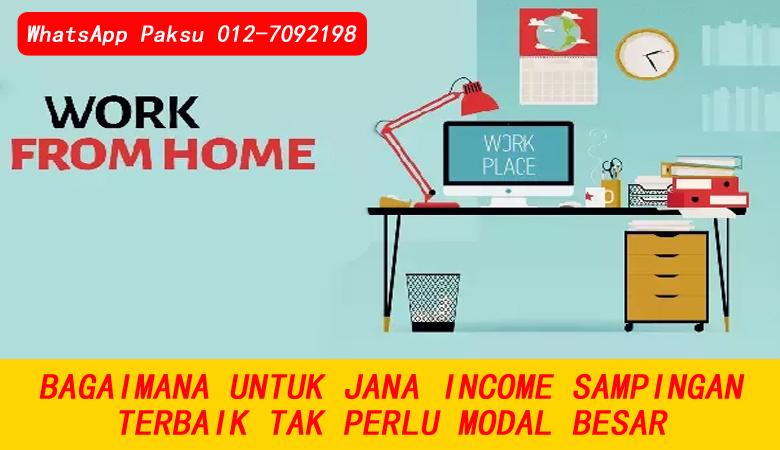 Bagaimana Untuk Jana Income Sampingan Terbaik Untuk Semua pendapatan tambahan tanpa modal besar mudah dilakukan online di rumah