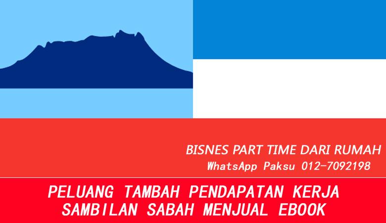 Bisnes Atau Kerja Part Time Sabah Dengan Menjadi Penjual Ebook jana pendapatan tambahan buat duit extra income online dari rumah di sabah