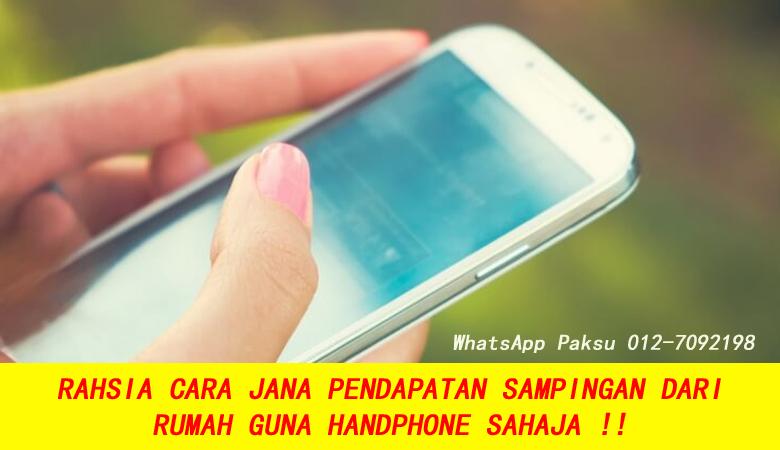 Cara Jana Pendapatan Sampingan Dari Rumah Guna Handphone Sahaja buat duit tambahan kerja bisnes sambilan part time tambah pendapatan