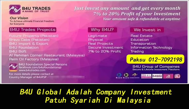 B4U Global Adalah Company Investment Patuh Syariah Di Malaysia melabur invest buat duit patuh syariah buat untung pelaburan secara selamat menjana pendapatan pasif yang halal