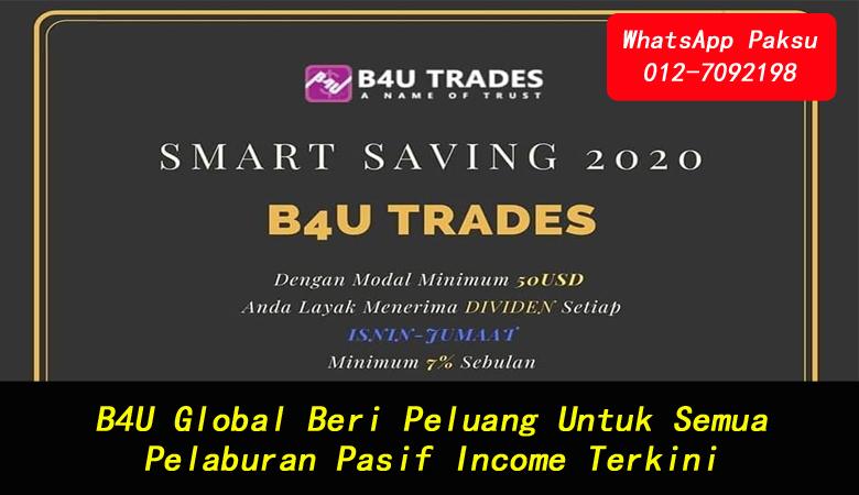 B4U Global Beri Peluang Untuk Semua Pelaburan Pasif Income Terkini senarai syarikat pelaburan di malaysia menjana pendapatan pasif pelaburan pasif tahun 2020 2021 2022 2023 2024