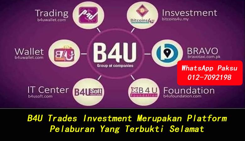 B4U Trades Investment Merupakan Platform Pelaburan Yang Terbukti Selamat melabur dengan selamat menjana pendapatan pasif setiap bulan terbaik di malaysia dan selamat