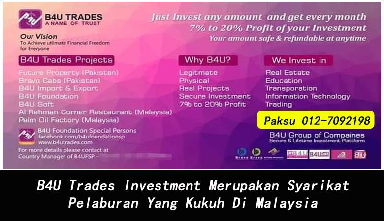 B4U Trades Investment Merupakan Syarikat Pelaburan Yang Kukuh Di Malaysia syarikat investment yang selamat di malaysia pelaburan terbaik di malaysia 2020 2021 2022 2023 2024