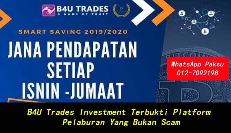 B4U Trades Investment Terbukti Platform Pelaburan Yang Bukan Scam syarikat scammers pelaburan scams company scams kenali syarikat scammers malaysia