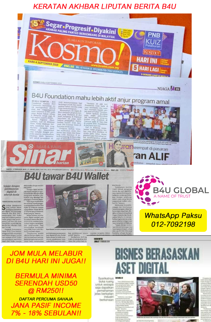 B4U di akhbar liputan berita b4u di dada akhbar malaysia peluang menjana pendapatan pasif setiap bulan syarikat pelaburan yang terbaik dan di percayai di malaysia 2020 2021 2022 2023 2024