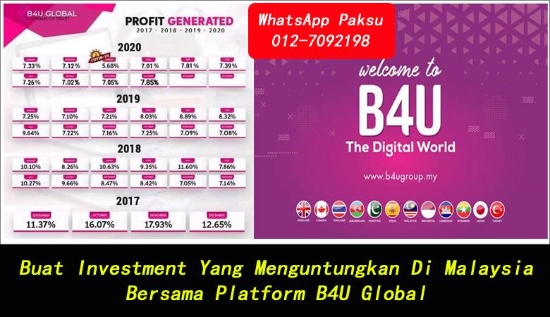 Buat Investment Yang Menguntungkan Di Malaysia Bersama Platform B4U Global pelaburan terbaik tahun 2020 2021 2022 2023 2024 pendapatan pasif paling selamat terbaik dan menguntungkan di malaysia