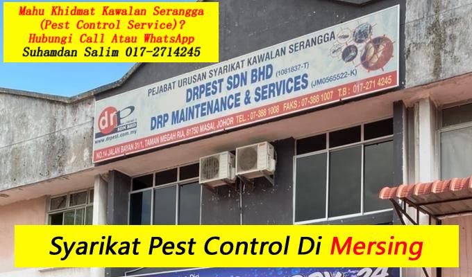 syarikat drpest sdn bhd pest control company skudai khidmat membasmi kawalan makhluk perosak semburan basmi kuman sanitizing covid-19 disinfection service mersing taman perumahan sekitarnya