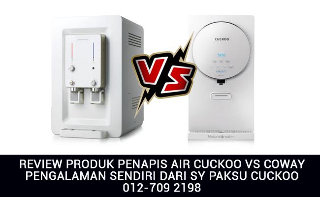 mana lagi bagus antara cuckoo vs coway review penapis air di malaysia