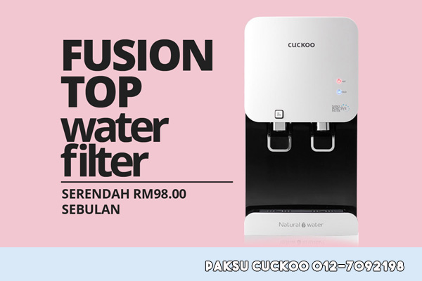 cuckoo water filter fusion top terbaik di malaysia penapis air cuckoo fusion top