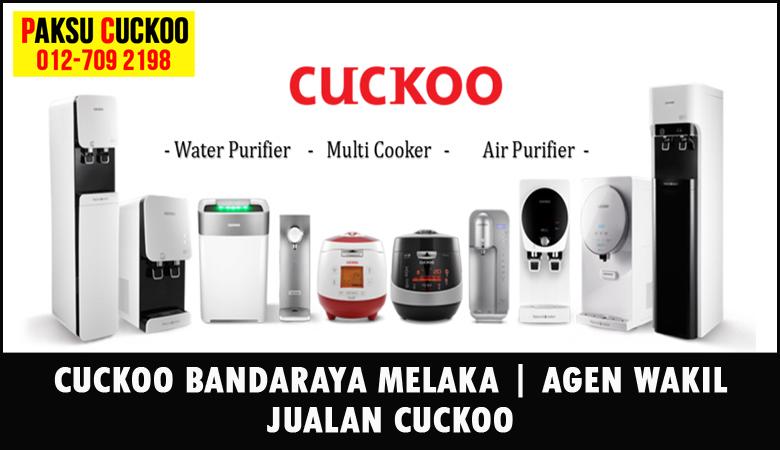 paksu cuckoo merupakan wakil jualan cuckoo ejen agent agen cuckoo bandaraya melaka yang sah dan berdaftar di seluruh negeri melaka