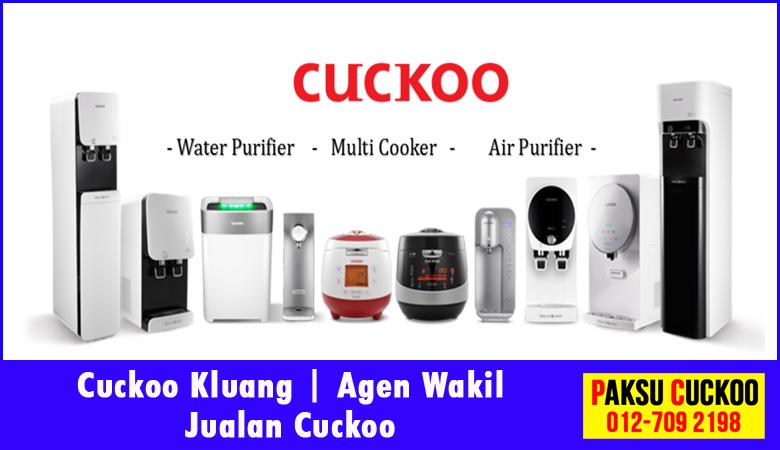 paksu cuckoo merupakan wakil jualan cuckoo ejen agent agen cuckoo kluang yang sah dan berdaftar di seluruh negeri johor