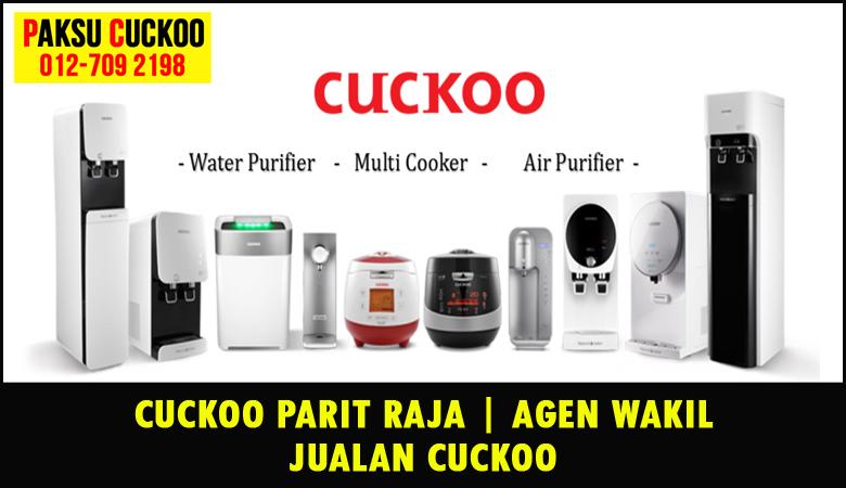 paksu cuckoo merupakan wakil jualan cuckoo ejen agent agen cuckoo parit raja yang sah dan berdaftar di seluruh negeri johor