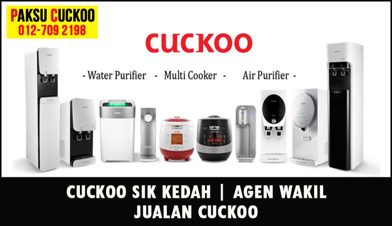 paksu cuckoo merupakan wakil jualan cuckoo ejen agent agen cuckoo sik yang sah dan berdaftar di seluruh negeri kedah