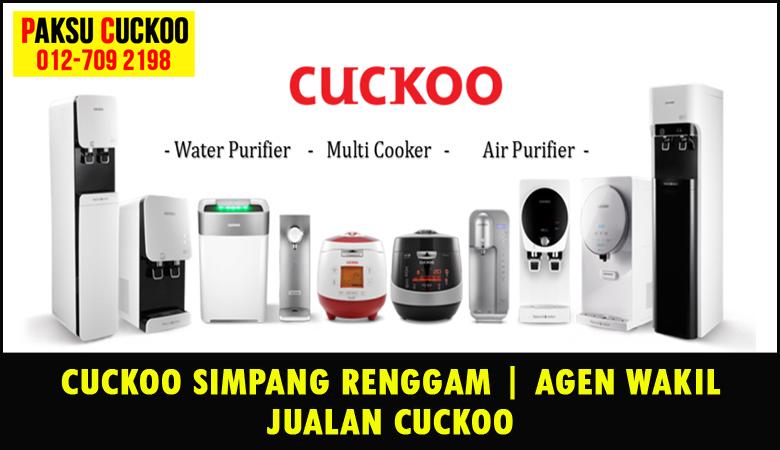 paksu cuckoo merupakan wakil jualan cuckoo ejen agent agen cuckoo simpang renggam yang sah dan berdaftar di seluruh negeri johor