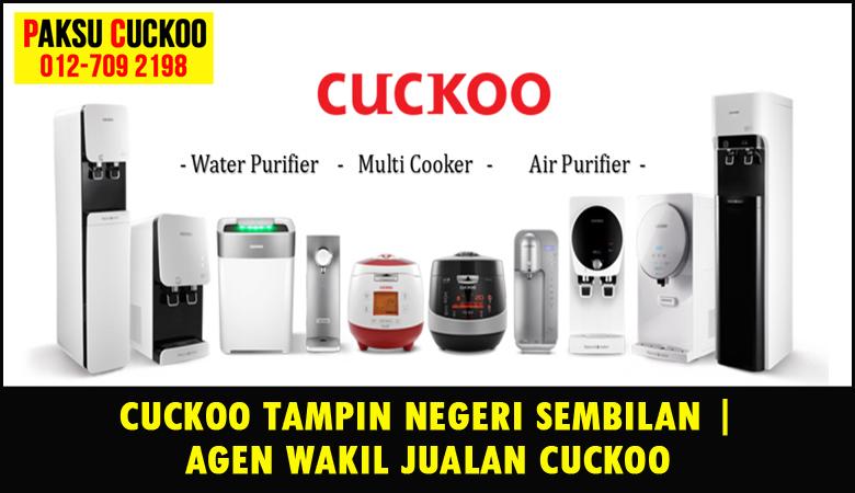 paksu cuckoo merupakan wakil jualan cuckoo ejen agent agen cuckoo tampin yang sah dan berdaftar di seluruh negeri sembilan