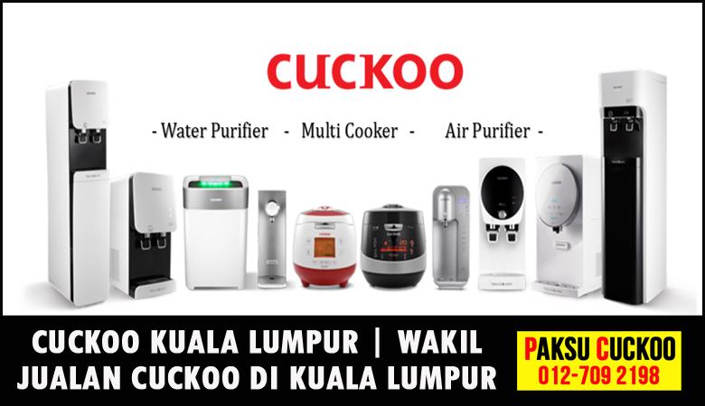 paksu cuckoo merupakan wakil jualan cuckoo kuala lumpur ejen agent agen cuckoo yang sah dan berdaftar di seluruh negeri kuala lumpur