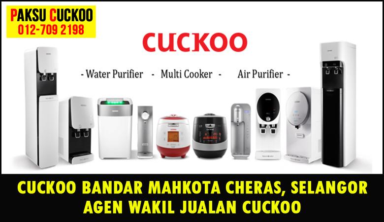 paksu cuckoo merupakan wakil jualan cuckoo ejen agent agen cuckoo bandar mahkota cheras yang sah dan berdaftar di seluruh negeri selangor