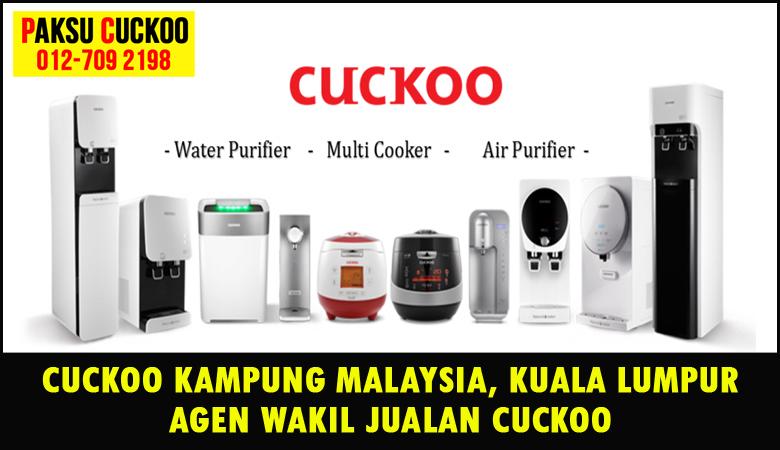 paksu cuckoo merupakan wakil jualan cuckoo ejen agent agen cuckoo kampung malaysia yang sah dan berdaftar di seluruh kuala lumpur KL