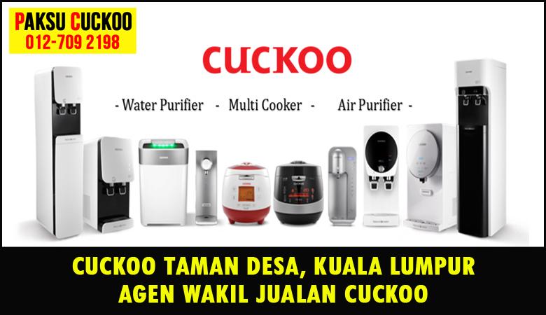 paksu cuckoo merupakan wakil jualan cuckoo ejen agent agen cuckoo taman desa yang sah dan berdaftar di seluruh kuala lumpur KL