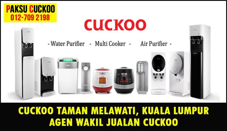 paksu cuckoo merupakan wakil jualan cuckoo ejen agent agen cuckoo taman melawati yang sah dan berdaftar di seluruh kuala lumpur KL