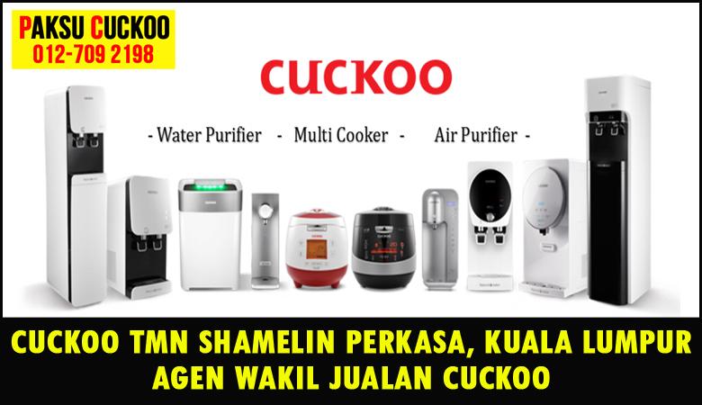 paksu cuckoo merupakan wakil jualan cuckoo ejen agent agen cuckoo taman shamelin perkasa yang sah dan berdaftar di seluruh kuala lumpur KL