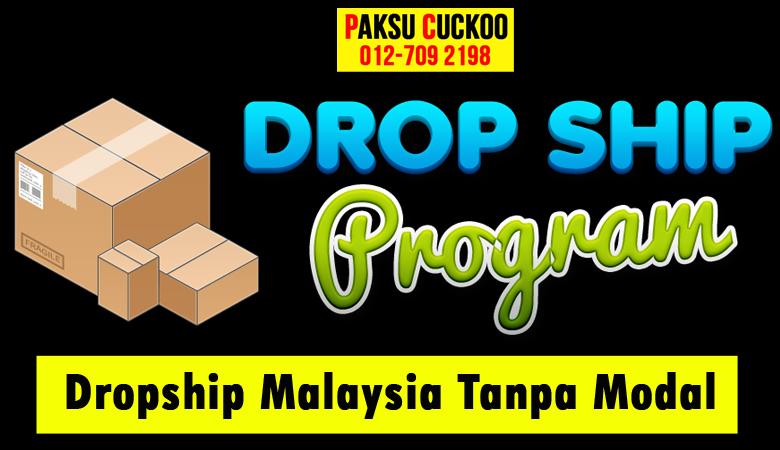 program perniagaan bisnes tambah pendapatan melalui dropship malaysia tanpa modal dengan menjadi agent agen ejen cuckoo