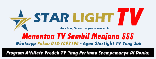 starlight tv malaysia program affiliate buat duit tonton tv jana income agen starlight tv yang sah paksu 0127092198