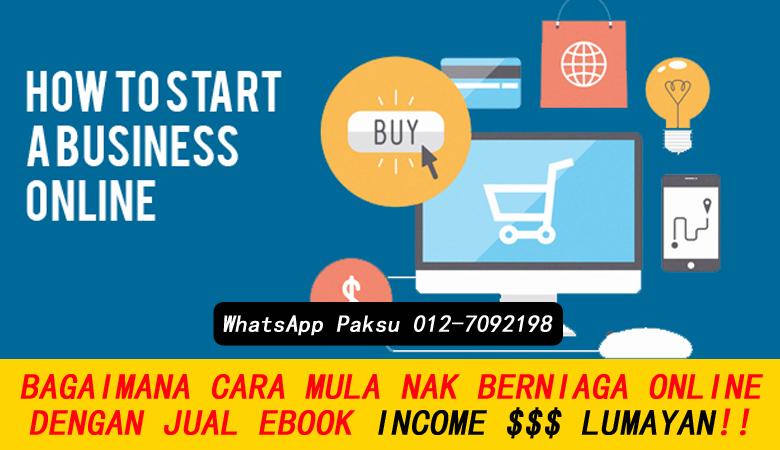 Bagaimana Cara Nak Mula Berniaga Online Jual Ebook online bisnes rahsia buat duit secara online jana income part time