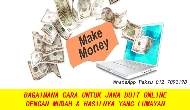 Bagaimana Cara Untuk Jana Duit Online Dengan Mudah & Lumayan panduan rahsia lengkap jana extra income pendapatan tambahan sambilan sampingan
