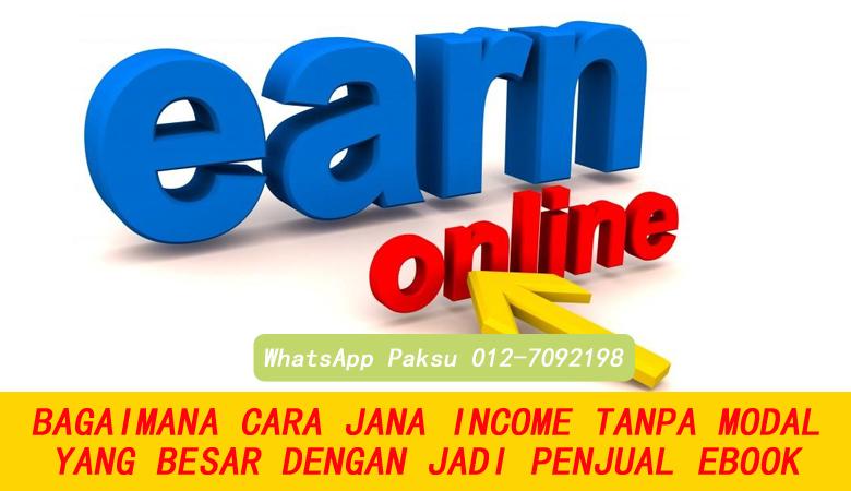 Bagaimana Jana Income Tanpa Modal Yang Besar Dengan Jual Ebook pendapatan tambahan sampingan kerja bisnes part time secara online