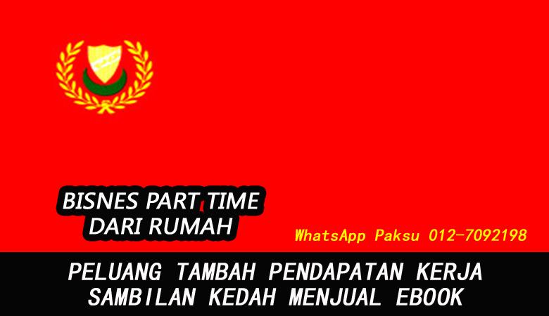 Bisnes Atau Kerja Part Time Kedah Dengan Menjadi Penjual Ebook buat duit lebih jana pendapatan tambahan extra income online dari rumah di kedah