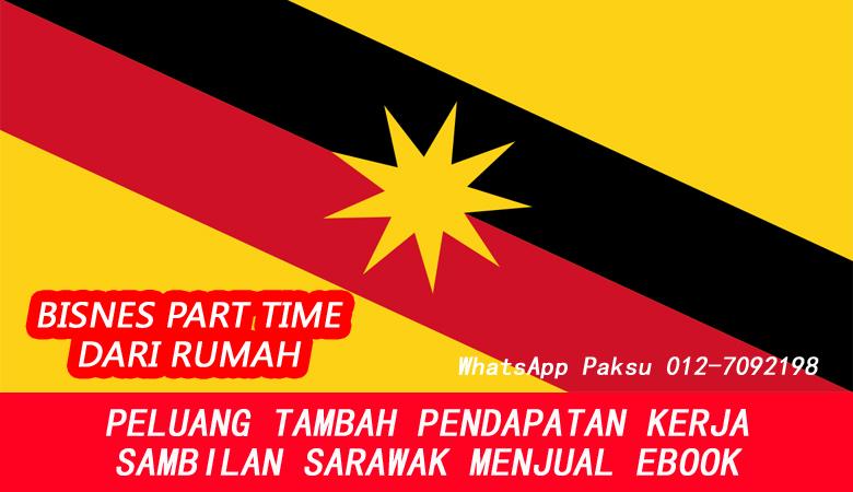 Bisnes Atau Kerja Part Time Sarawak Dengan Menjadi Penjual Ebook buat duit lebih extra income sampingan sambilan tambahan online dari rumah di sarawak