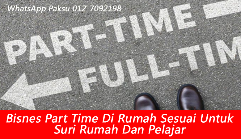 Bisnes Part Time Di Rumah Sesuai Untuk Suri Rumah Dan Pelajar perniagaan sambilan sampingan tambah duit jana extra income buat duit time covid pkp