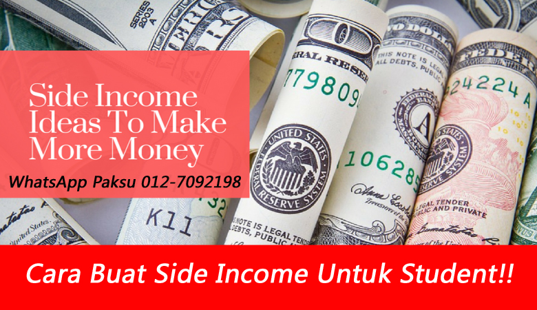 Cara Buat Side Income Untuk Student pelajar menjana pendapatan tambahan extra income buat duit lebih untuk pelajar universiti kolej di masa covid pkp