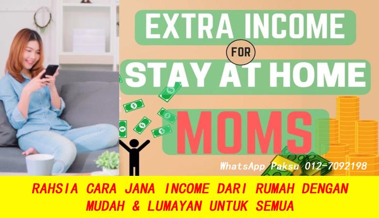 Cara Jana Income Dari Rumah Yang Mudah Dan Terbukti Lumayan buat duit extra income pendapatan sampingan sambilan kerja bisnes part time
