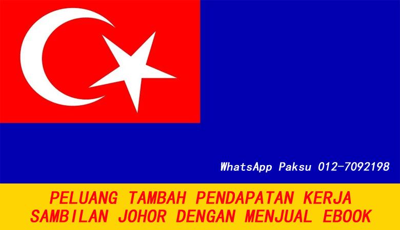 Peluang Tambah Pendapatan Kerja Sambilan Johor Dengan Menjual Ebook tanpa modal buat extra income duit lebih pendapatan sampingan di johor