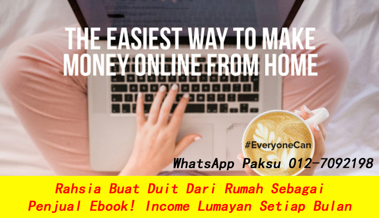 Rahsia Buat Duit Dari Rumah Sebagai Penjual Ebook kerja sambilan bisnes part time jana extra income pendapatan tambahan