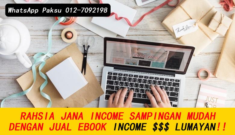 Rahsia Jana Income Sampingan Dengan Menjadi Penjual Ebook buat duit lebih tambahan bisnes kerja sambilan part time