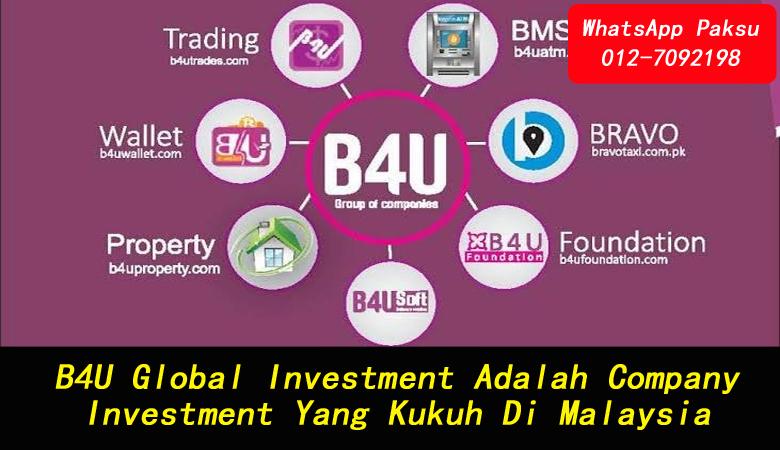 B4U Global Investment Adalah Company Investment Yang Kukuh Di Malaysia syarikat pelaburan yang kukuh platform pelaburan terbaik tahun 2020 2021 2022 2023 2024