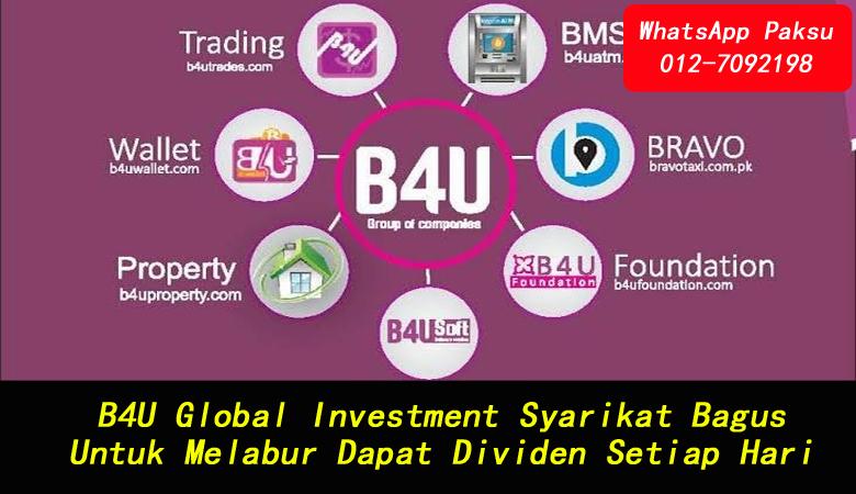B4U Global Investment Syarikat Bagus Untuk Melabur Dapat Dividen Setiap Hari jana pendapatan pasif tahun 2020 2021 2022 2023 2024 syarikat investment terbaik di malaysia
