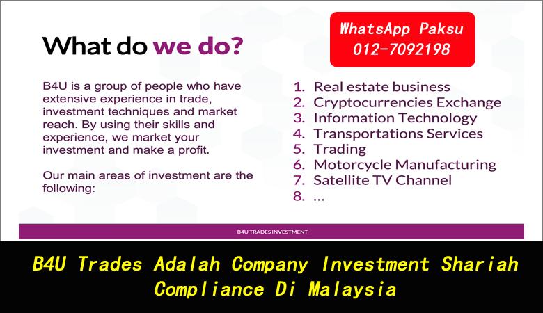 B4U Trades Adalah Company Investment Shariah Compliance Di Malaysia syarikat investment yang selamat di malaysia bisnes yang halal patuh syariah