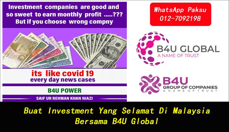 Buat Investment Yang Selamat Di Malaysia Bersama B4U Global pelaburan paling untung di malaysia menjana pendapatan pasif best investment in malaysia 2020 2021 2022 2023 2024